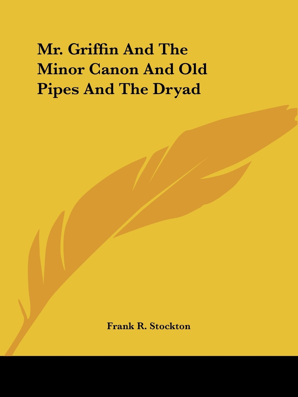 Read Online Mr. Griffin And The Minor Canon And Old Pipes And The Dryad pdf epub