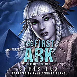 The First Ark: Deathless Prequel Audiobook