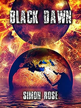 Black Dawn (Shadowzone Book 3) by [Rose, Simon]