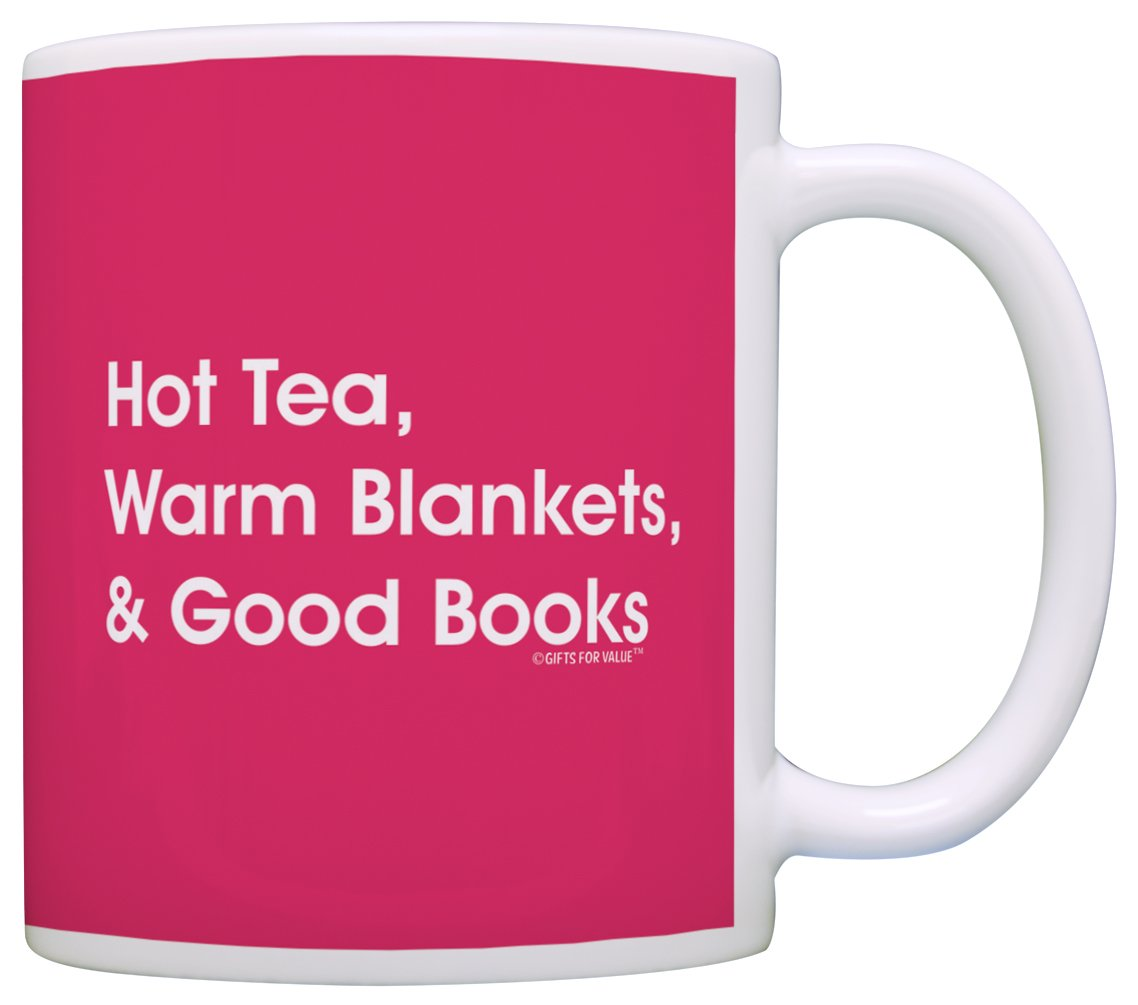 Reader Gifts Hot Tea Warm Blankets and Good Books Reading Book Lovers Gift Coffee Mug Tea Cup Pink