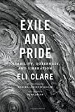 img - for Exile and Pride: Disability, Queerness, and Liberation book / textbook / text book