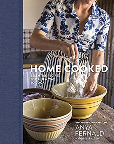 Home Cooked: Essential Recipes for a New Way to Cook - New Farm