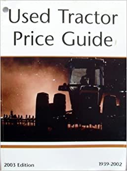 used tractor price guide 2003 1939 2002 official tractor blue book mike hall 9780872888975. Black Bedroom Furniture Sets. Home Design Ideas