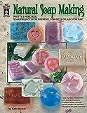 Hot Off The Press - Natural Soap Making