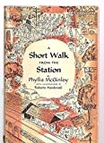 img - for A Short Walk from the Station book / textbook / text book