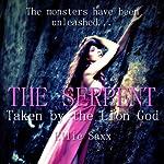 The Serpent: Taken by the Lion God, Part 2 | Ellie Saxx