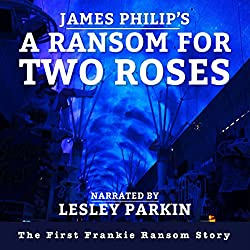 A Ransom for Two Roses