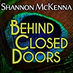 Behind Closed Doors: McClouds & Friends, Book 1 | Shannon McKenna