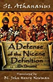 A Defense of the Nicene Definition, St. Athanasius, 0615972799