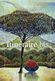 img - for Itin raire bis (French Edition) book / textbook / text book