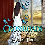Crossroads: Crossroads Saga | Mary Ting