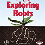 Exploring Roots | Kristin Sterling