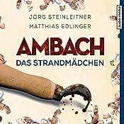 Ambach: Das Strandmädchen (Ambach 4) | Jörg Steinleitner, Matthias Edlinger