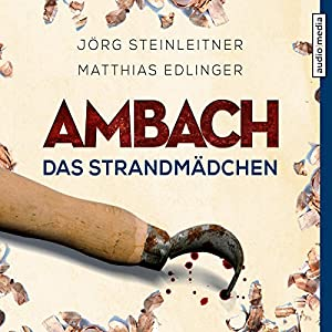 Ambach: Das Strandmädchen (Ambach 4) Hörbuch
