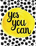 Yes You Can: 100 Pages Ruled - Notebook, Journal, Diary (Large, 8.5 x 11) (Inspirational Quotes)