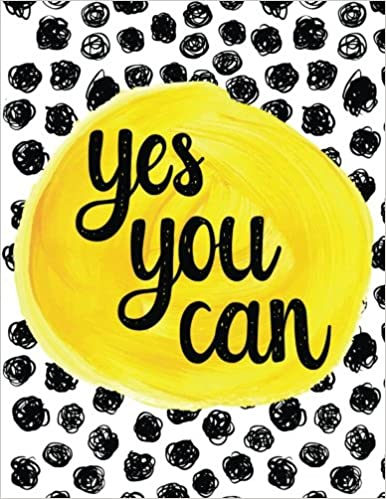 Yes You Can 100 Pages Ruled Notebook Journal Diary Large 85
