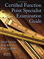 Certified Function Point Specialist Examination Guide Front Cover