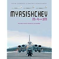 Myasishchev M-4 and 3m: The First Soviet Strategic Jet Bomber