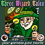 3 Wizard Tales: 'High Moon,' 'Tell Them NAPA Sent You,' 'Wizard Jack' | Jerry Stearns,Brian Price