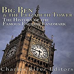 Big Ben and the Elizabeth Tower