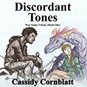 Discordant Tones: War Songs Trilogy, Volume 1 | Cassidy Cornblatt