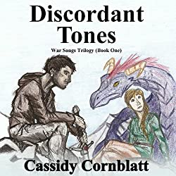 Discordant Tones: War Songs Trilogy, Volume 1