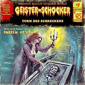 Turm des Schreckens (Geister-Schocker 65) Hörspiel