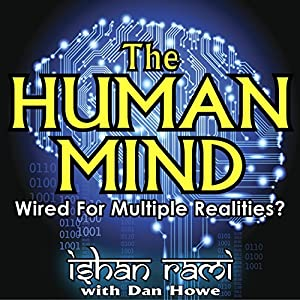 The Human Mind - Wired for Multiple Realities Audiobook
