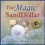 The Magic Sand Dollar | Annie Acorn