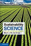 Sustainability Science, de Vries, Bert J. M., 0521184703