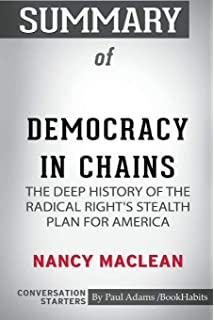 Amazon com: Democracy in Chains: The Deep History of the