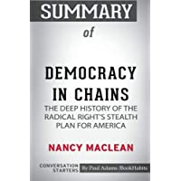 Summary of Democracy in Chains by Nancy MacLean: Conversation Starters