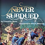 Never Subdued | W. Franklin Hook