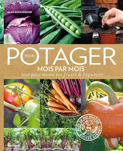Mon Potager Mois Par Mois French Edition