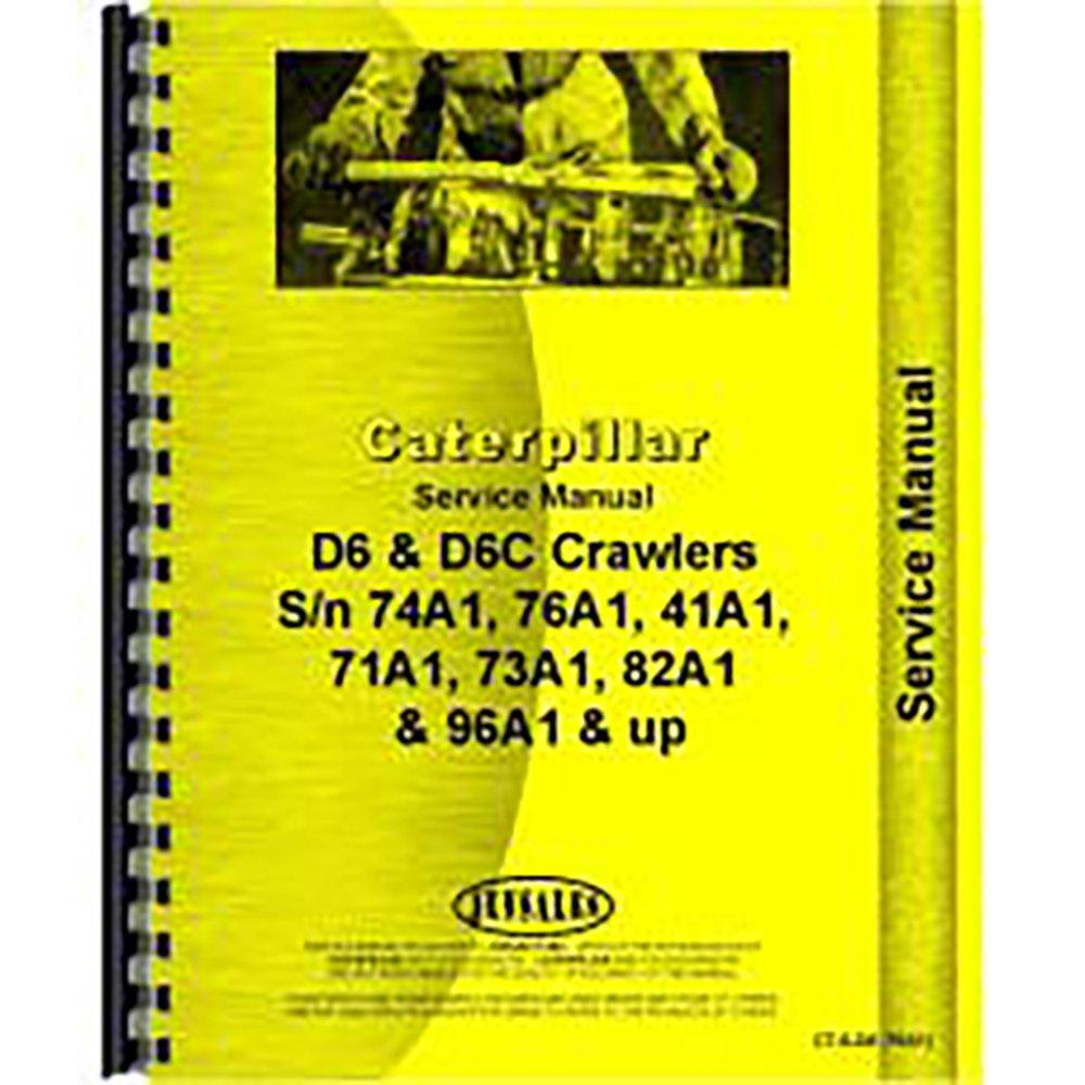 Caterpillar D6 Crawler (76A1) Service Manual: Caterpillar Manuals:  0633632744662: Amazon.com: Books