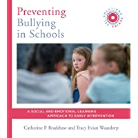 Preventing Bullying in Schools: A Social and Emotional Learning Approach to Prevention and Early Intervention (SEL Solutions Series)