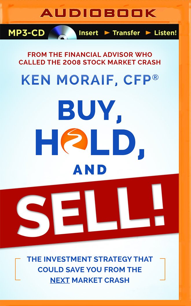 Read Online Buy, Hold, and Sell!: The Investment Strategy That Could Save You From the Next Market Crash ebook