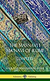 The Masnavi I Ma'navi of Rumi: Complete