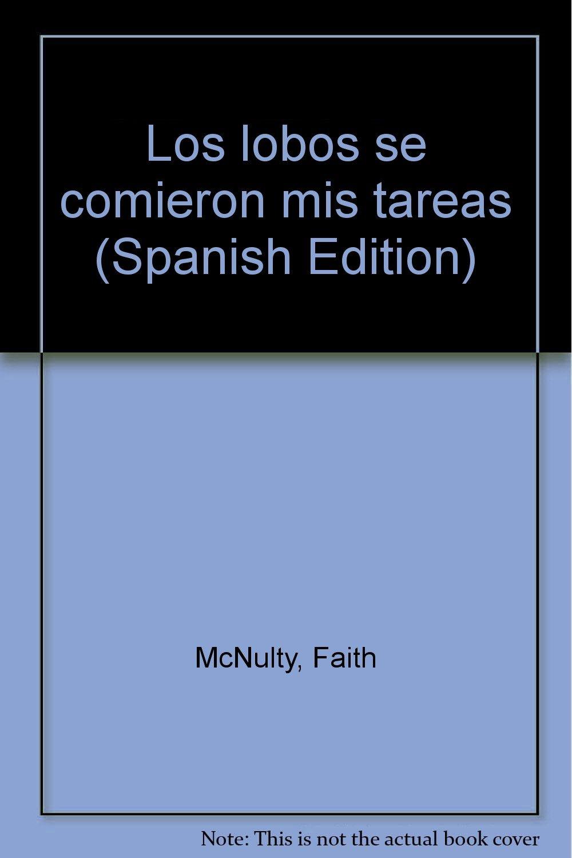 Los lobos se comieron mis tareas (Spanish Edition) pdf epub