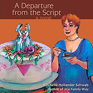 A Departure from the Script Audiobook