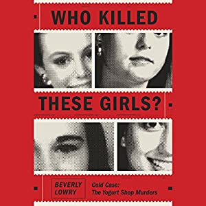 Who Killed These Girls? Audiobook