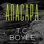 Anacapa | T. C. Boyle