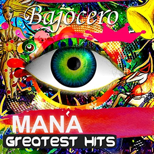 Mana Greatest Hits (The Best Of Mana)