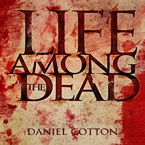 Life Among the Dead Audiobook