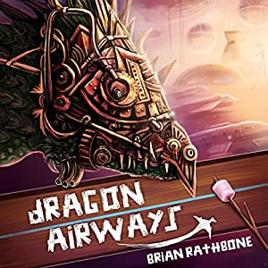 Dragon Airways Audiobook