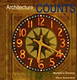 Architecture Counts, Michael J. Crosbie and Steve Rosenthal, 0891332138