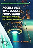 img - for Rocket and Spacecraft Propulsion: Principles, Practice and New Developments book / textbook / text book