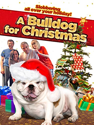 Bulldog Christmas (A Bulldog for Christmas)