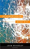 Latinamericanism After 9/11, John Beverley, 0822351145