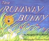 The Runaway Bunny, Margaret Wise Brown, 0064430189